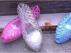 jelly shoes - I LOVED these shoes when I was little!