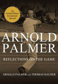 Reflections On the Game | http://paperloveanddreams.com/book/510438240/reflections-on-the-game | In celebration of the 2012 Arnold Palmer Invitational, NBC Publishing and the Golf Channel are pleased to offer this download of Palmer�s poignant essay, �Reflections on the Game.�The essay is featured in the new eBook, Arnold Palmer: A Personal Journey by Thomas Hauser with Arnold Palmer�a stunning tribute to an American sports hero and the most intimate portrait ever of the man behind the…