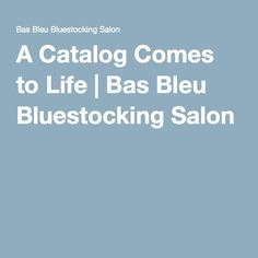 A Catalog Comes to Life: A behind-the-scenes look at creating the Bas Bleu catalog