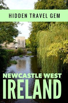 Authentic and beautiful Irish town Newcastle West. Click to learn about this hidden gem of Ireland, where to stay and maps of day trips  to Cliffs of Moher, Blarney Caste and more of Ireland's top attracations. #Ireland #NewcastleWest #Ireland hiddengem #Irelandtravel