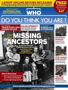 Get a FREE issue of Who Do You Think You Are?. Download the app from iTunes