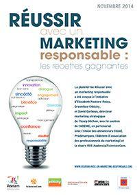 Le livre blanc : Réussir avec un marketing responsable : les recettes gagnantes