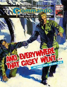 Commando Gold Collection – And Everywhere that Casey Went… Story: Gerry Finley-Day Ian Kennedy, Action Story, Royal Engineers, War Comics, Prisoners Of War, World War One, S Stories, Comic Covers, World History