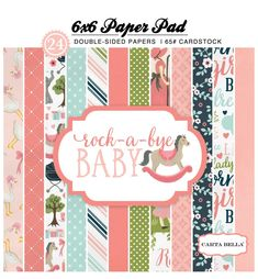 Rock-A-Bye Girl 6x6 Paper Pad by Carta Bella for Scrapbooks, Cards, & Crafting found at FotoBella.com