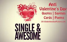 Image result for anti valentines day quotes