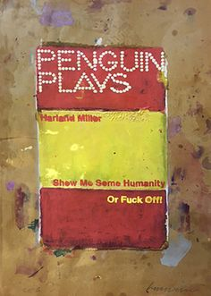 SHOW ME SOME HUMANITY OR FUCK OFF, 2016 - Harland Miller