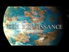 Great Video on the beginnings of the Renaissance 1. How did the Renaissance come to be or start?  The Renaissance Begins - YouTube (Courtesy of Garth Holman via Youtube)