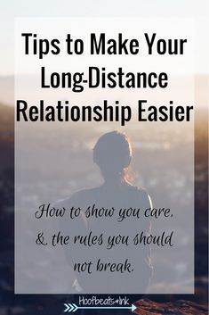 Tips to Make Your Long-Distance Relationship Easier - via Hoofbeats and Ink
