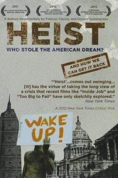Heist: Who Stole the American Dream? Watch documentary online free