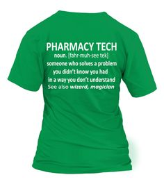 # Pharmacy Technician Also Wizard Magician .  Pharmacy Technician Also Wizard MagicianPharmacy Tech - someone who solves a problem you didn't know you had in a way you don't understand. See also wizard, magician