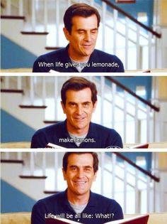 When life gives you lemons, watch Modern Family