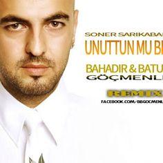 Soner Sarıkabadayı - Unuttun Mu Beni (Bahadır & Baturay Göçmenler Remix)