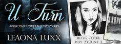 Abibliophobia Anonymous                 Book Reviews: **BLOG TOUR With Giveaway**  U-Turn by Leaona Luxx...