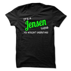 Jensen thing understand ST420 - #thoughtful gift #love gift. PRICE CUT => https://www.sunfrog.com/Names/Jensen-thing-understand-ST420.html?68278