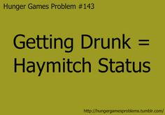 A Haymitch thing