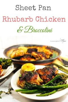 Could You Eat Pizza With Sort Two Diabetic Issues? Sheet Pan Rhubarb Chicken Thighs With Broccolini Are A Big Bite Of Springtime Easy Enough For A Weeknight, Impressive Enough For Guests Planning Budget, Menu Planning, Rhubarb Recipes, Thyme Recipes, Fries In The Oven, Unique Recipes, Healthy Chicken Recipes, Food Dishes, Food Food