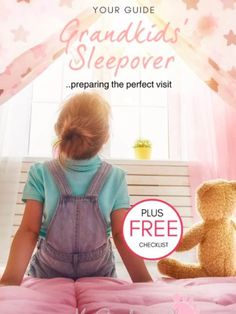 How to plan your perfect grandkids sleepover, plus a free checklist. Find out more atgrandmasplace.com