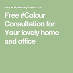 Free #Colour Consultation for Your lovely home and office