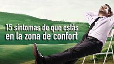 15 síntomas de que estás en la zona de confort - Blog Phronesis