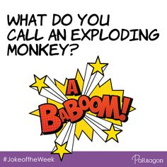 What do you call an exploding monkey? A Ba-Boom! - Best Picture For Silly Jokes in hindi For Your Taste You are looking for something, and it is Corny Jokes, Funny Jokes For Kids, Funny Jokes To Tell, Funny Puns, Funny Texts, Kid Jokes, Funny Humor, Hilarious, Minion Jokes