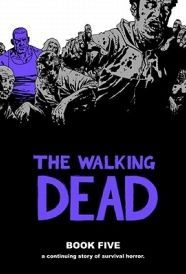 The Walking Dead Book 5 Hardcover This hardcover features another 12 issues of the hit series along with the covers for the issues all in one oversized hardcover volume Perfect for long time fans new readers and anyone interested in r http://www.comparestoreprices.co.uk/january-2017-6/the-walking-dead-book-5-hardcover.asp