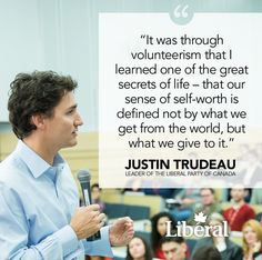 Justin Trudeau thanking Liberal Party of Canada volunteers. Great Quotes, Me Quotes, Quotable Quotes, Liberal Party Of Canada, Thing 1, Picture Quotes, Inspire Me, Wise Words, Quotations