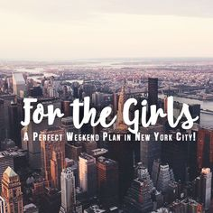 Girls: A Perfect Weekend Plan in New York City!the Girls: A Perfect Weekend Plan in New York City! Weekend In Nyc, Weekend Trips, Girls Weekend, Weekend Getaways, Weekender, A New York Minute, Nyc Girl, New York City Travel, New York City Shopping