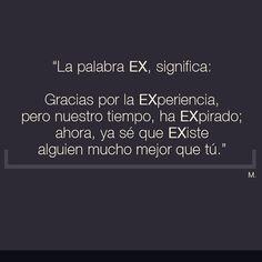 〽️ La palabra EX significa...