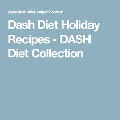 Dash Diet Holiday Recipes - DASH Diet Collection