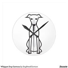 Shop Whippet Dog Cartoon Round Clock created by DogBreedCartoon. Whippet Dog, Cartoon Dog, Clocks, Dogs, Design, Greyhounds, Tag Watches, Doggies, Pet Dogs
