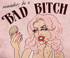 """Daily reminder: be a BAD BITCH💕 """"Say no harm, but take no shit."""" Being a bad bitch is the balance between kindness & holding respect. What does being a bad bitch mean to you? Artist unknown, please tag if you do! Bitch Wallpaper, Pop Art, Bellatrix Lestrange, Arte Pop, Illustrations, Art Design, Pink Aesthetic, Girl Power, Baddies"""