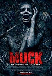 Watch Muck 2015 Full Hd Online Poster Horror Movie 2015 Bryce Draper Lachlan Buchanan Muck 2015 Horror Movie Posters Movie Subtitles Horror Movies