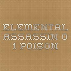 Elemental Assassin 0.1 Poison