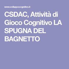 CSDAC, Attività di Gioco Cognitivo LA SPUGNA DEL BAGNETTO