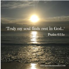 Psalm Truly my soul finds rest in God, my salvation comes from Him Biblical Quotes, Religious Quotes, Bible Verses Quotes, Bible Scriptures, Faith Quotes, Spiritual Quotes, Gratitude Quotes, Prayer Quotes, God Loves Me