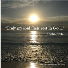 """Truly my soul finds rest in God..."" #Psalms #Bibleverse #truth #soulrest"