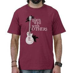 Plays Well With Others T-shirts
