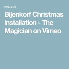 Bijenkorf Christmas installation - The Magician on Vimeo