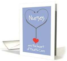 Nurses are the heart of Health Card - Nurses Day card (919768) by Teri Nelson Kuster