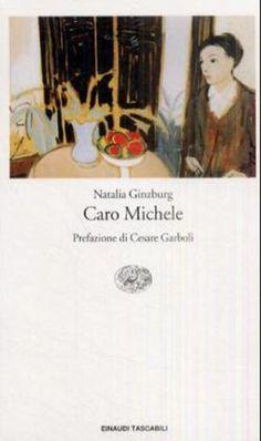 """""""Caro Michele"""", Natalia Ginzburg"""