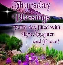 Thursday Blessings quotes quote days of the week thursday thursday quotes happy thursday happy thursday quotes Good Morning Happy Thursday, Happy Thursday Quotes, Good Morning Thursday, Thankful Thursday, Good Morning Friends, Morning Wish, Good Morning Quotes, Hello Thursday, Thursday Images
