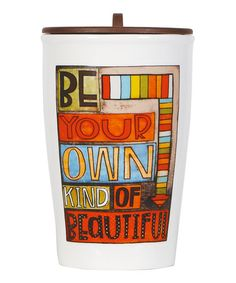 be your own kind of beautiful #quote #zulily #ad *yes!