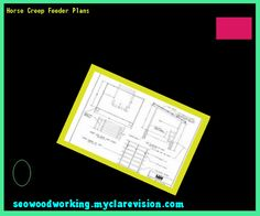 Horse Creep Feeder Plans 170017 - Woodworking Plans and Projects!
