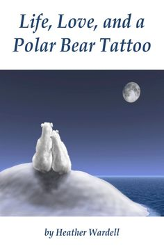 Life, Love, and a Polar Bear Tattoo (Toronto Series an ebook by Heather Wardell at Smashwords Great Books, My Books, Polar Bear Tattoo, Tattoo Toronto, Bear Rug, Book Nooks, Reading Nooks, Book Lovers, Life