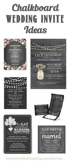 Chalkboard style wedding invitation ideas ... the fifth type is chalkboards with mason jars drawn on them. There's a link on the page to a lot of different examples.