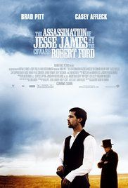 """The Assassination of Jesse James by the Coward Robert Ford -  western with """"Terrence Malick-like rhythms."""" Yes, please."""