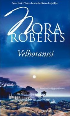 Velhotanssi (Noitakronikat, #2) :: Nora Roberts