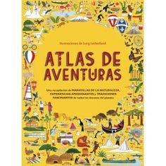 Quiero que mi hijo/a. Rachel Williams, Lonely Planet, Editorial, Small World Play, Flamboyant, Atlas, Working With Children, Great Books, Childrens Books