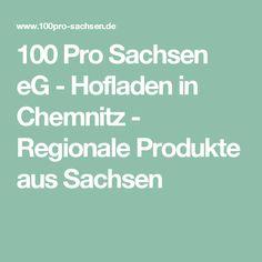 100 Pro Sachsen eG - Hofladen in Chemnitz - Regionale Produkte aus Sachsen