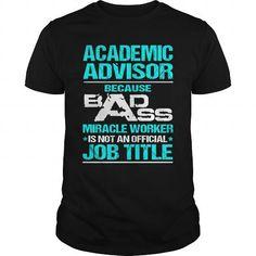 ACADEMIC ADVISOR T-Shirts, Hoodies, Sweatshirts, Tee Shirts (22.99$ ==► Shopping Now!)